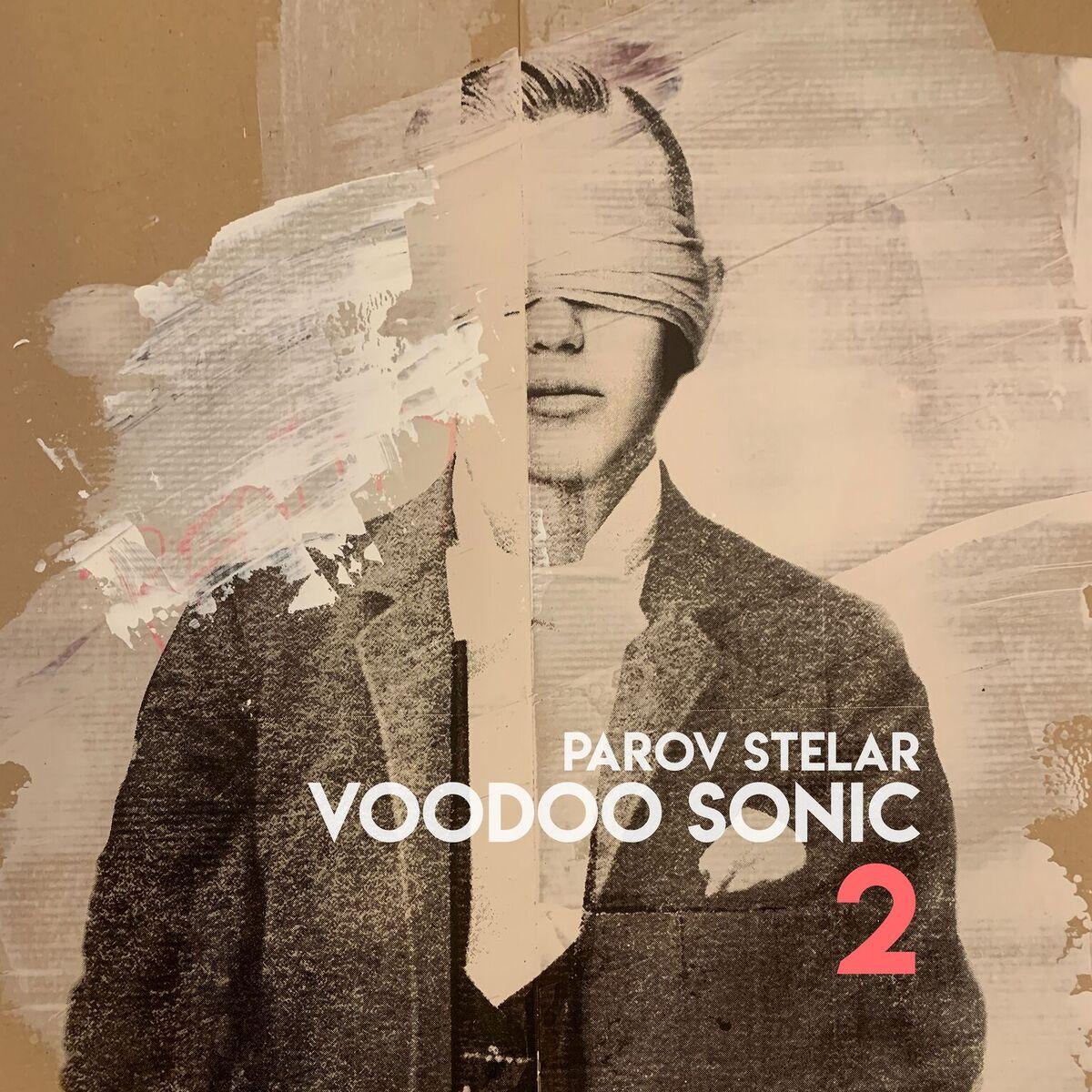Voodoo Sonic 2 L'EP de Parov Stelar