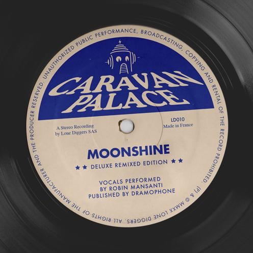 Caravan Palace Moonshine remixes