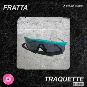 Cover du morceau Traquette de Fratta sur La Couleur Records
