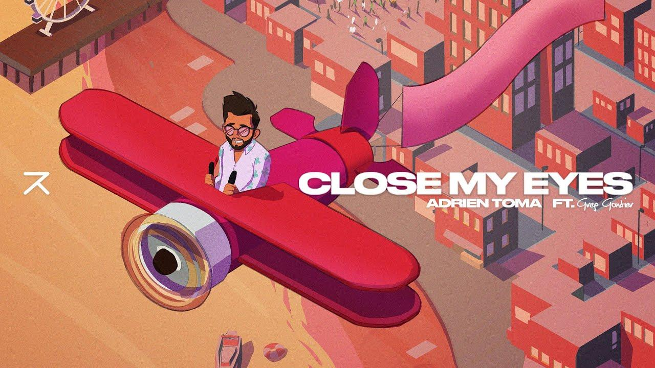 Cover Close My Eyes de Adrien Toma