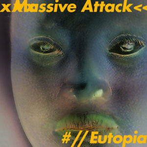 Cover Massive Attack EP Utopia