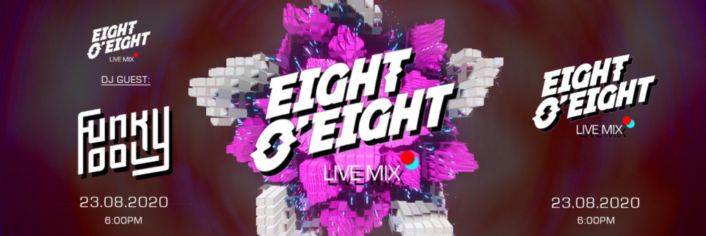 Eight-O-Eight / Live Mix Session w/ Funky Fool