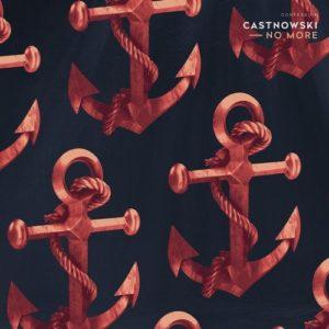 No more, le nouveau banger signé Castnowski