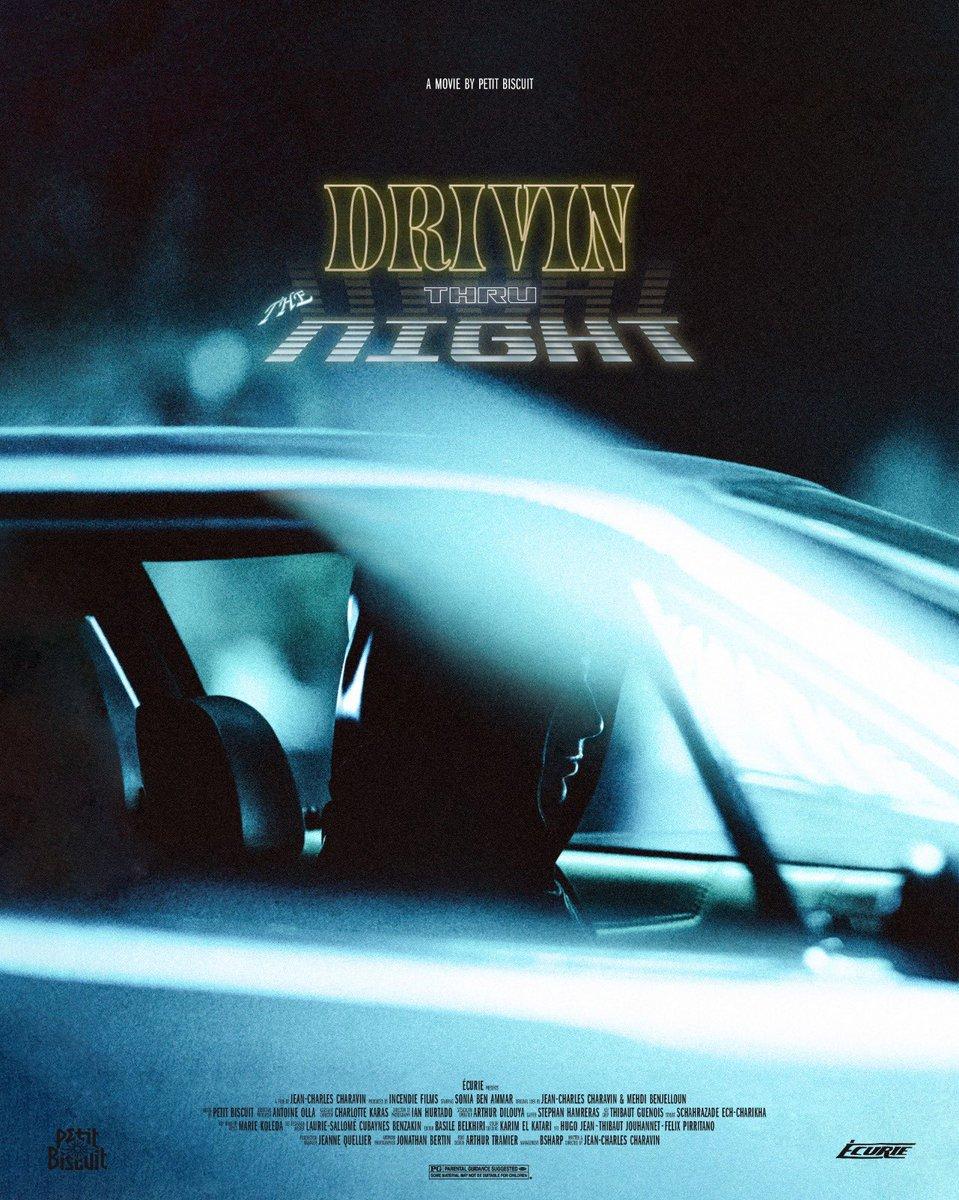 """Affiche du clip de """"Drivin Thru The Night"""" de Petit Biscuit, shooté par Jonathan Bertin"""