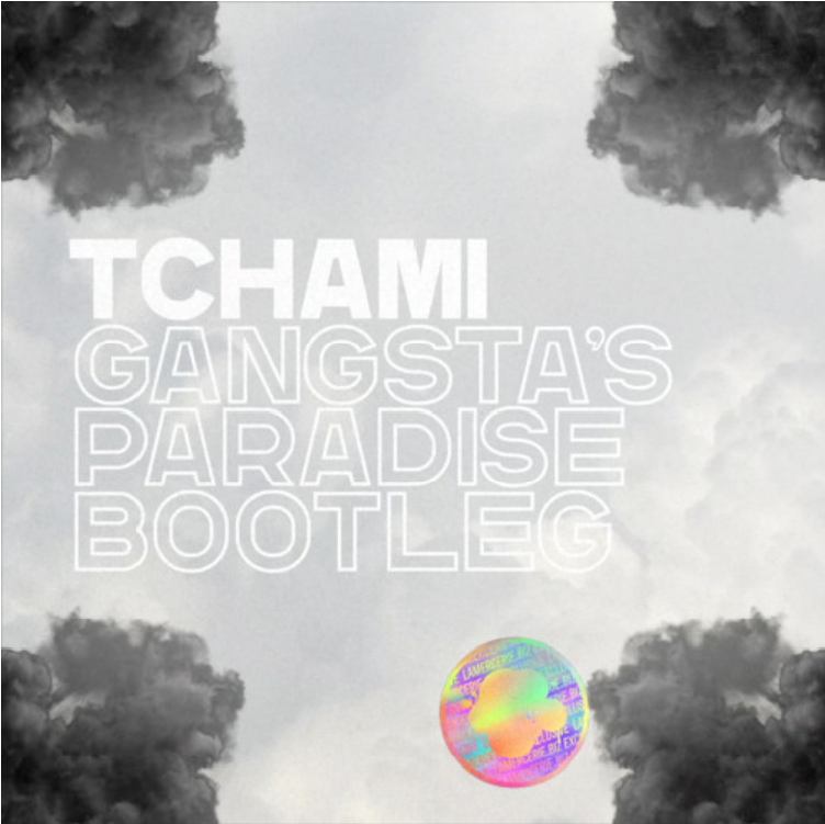 "cover du bootleg de ""Gangsta's Paradise"" de Tchami"