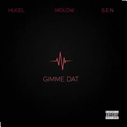 """Cover de """"Gimme Dat"""", la nouvelle bombe de Hugel"""