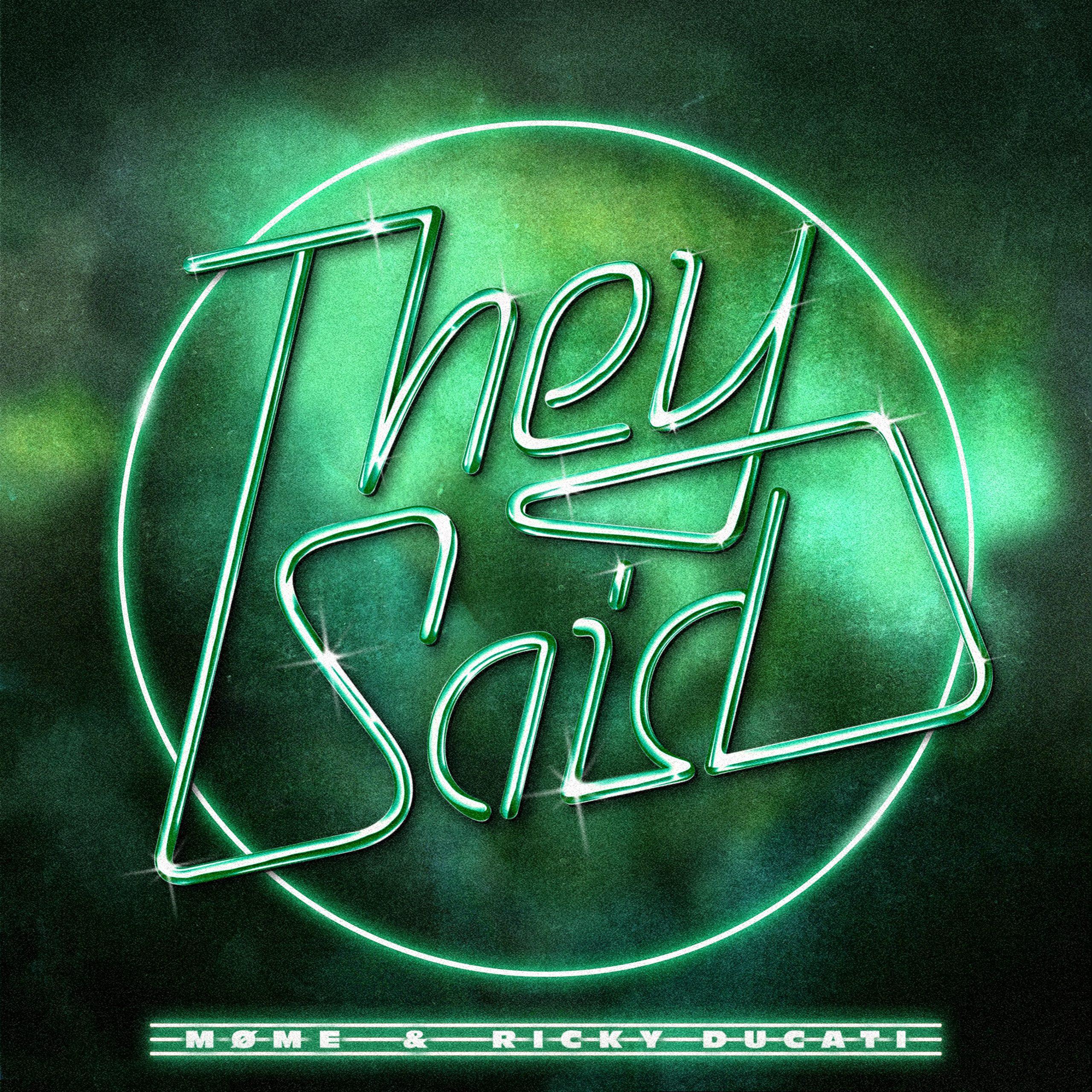"""cover de """"They Said"""" de Møme et Ricky Ducati"""