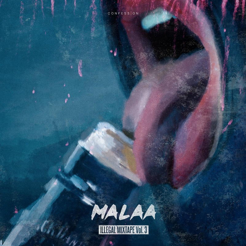 """Cover de l' """"Illegal Mixtape vol.3"""" de Malaa"""