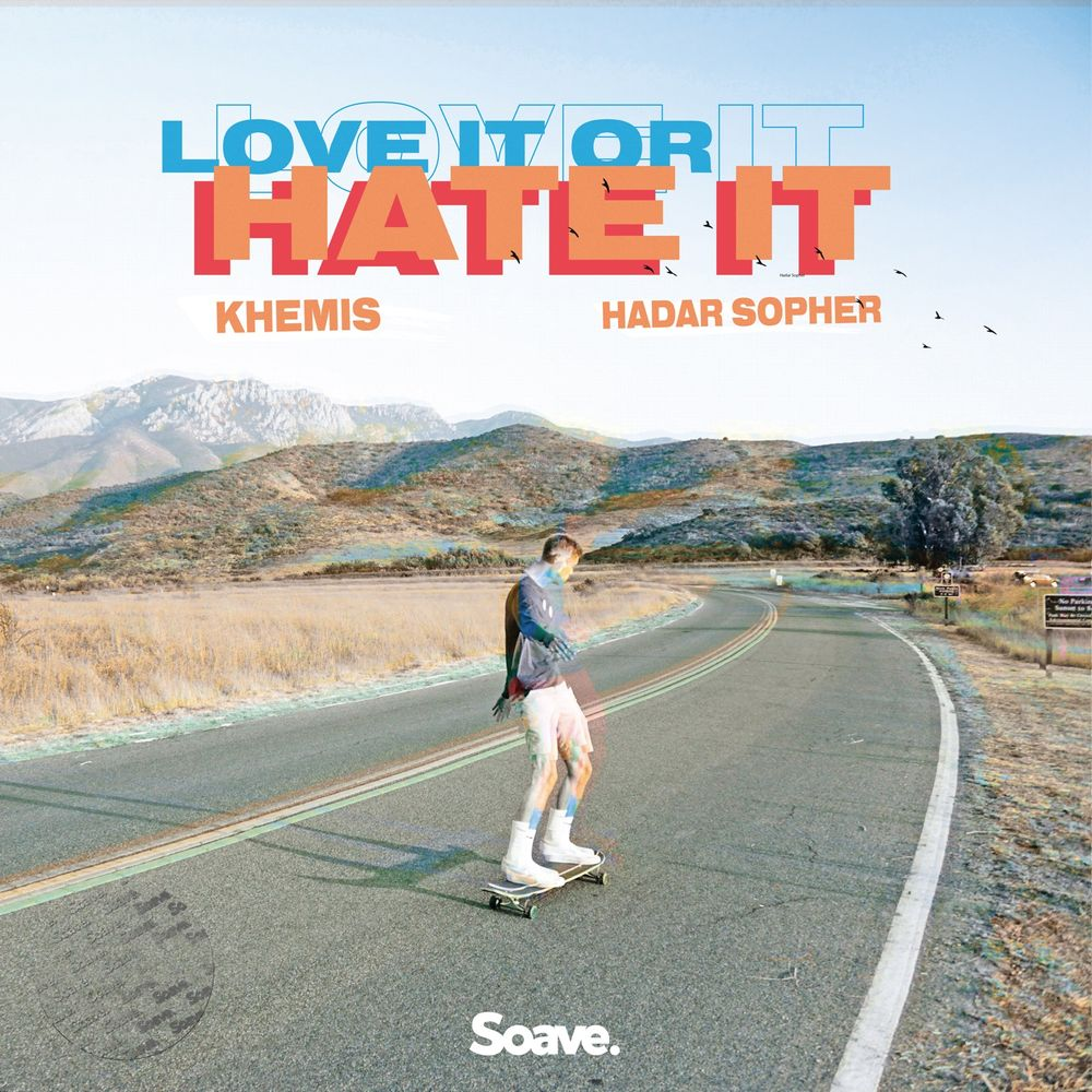 "cover du titre ""Love It Or Hate It"" par Khemis"