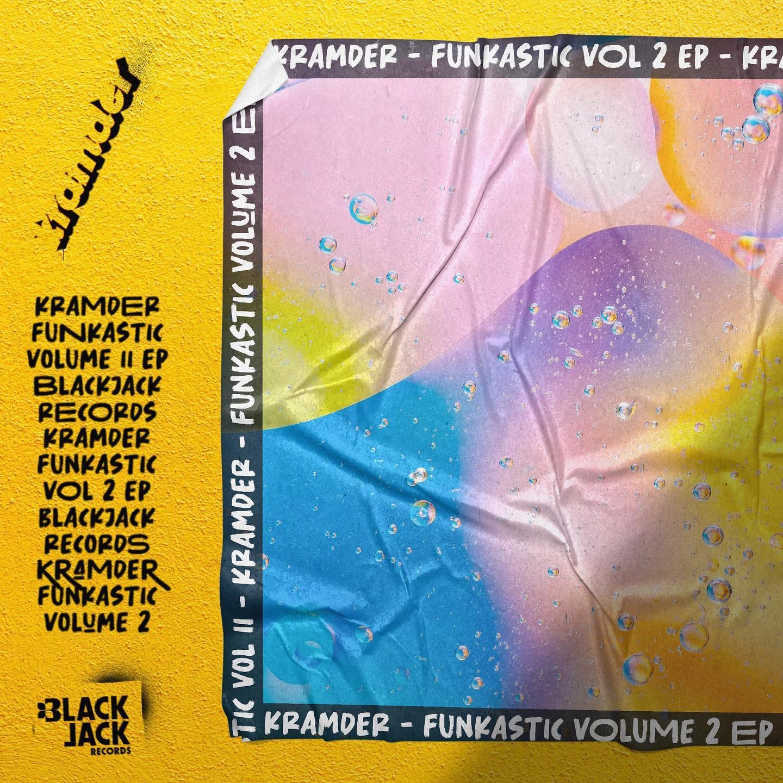 """Cover de l'EP """"Funkastic"""" vol 2 de Kramder"""