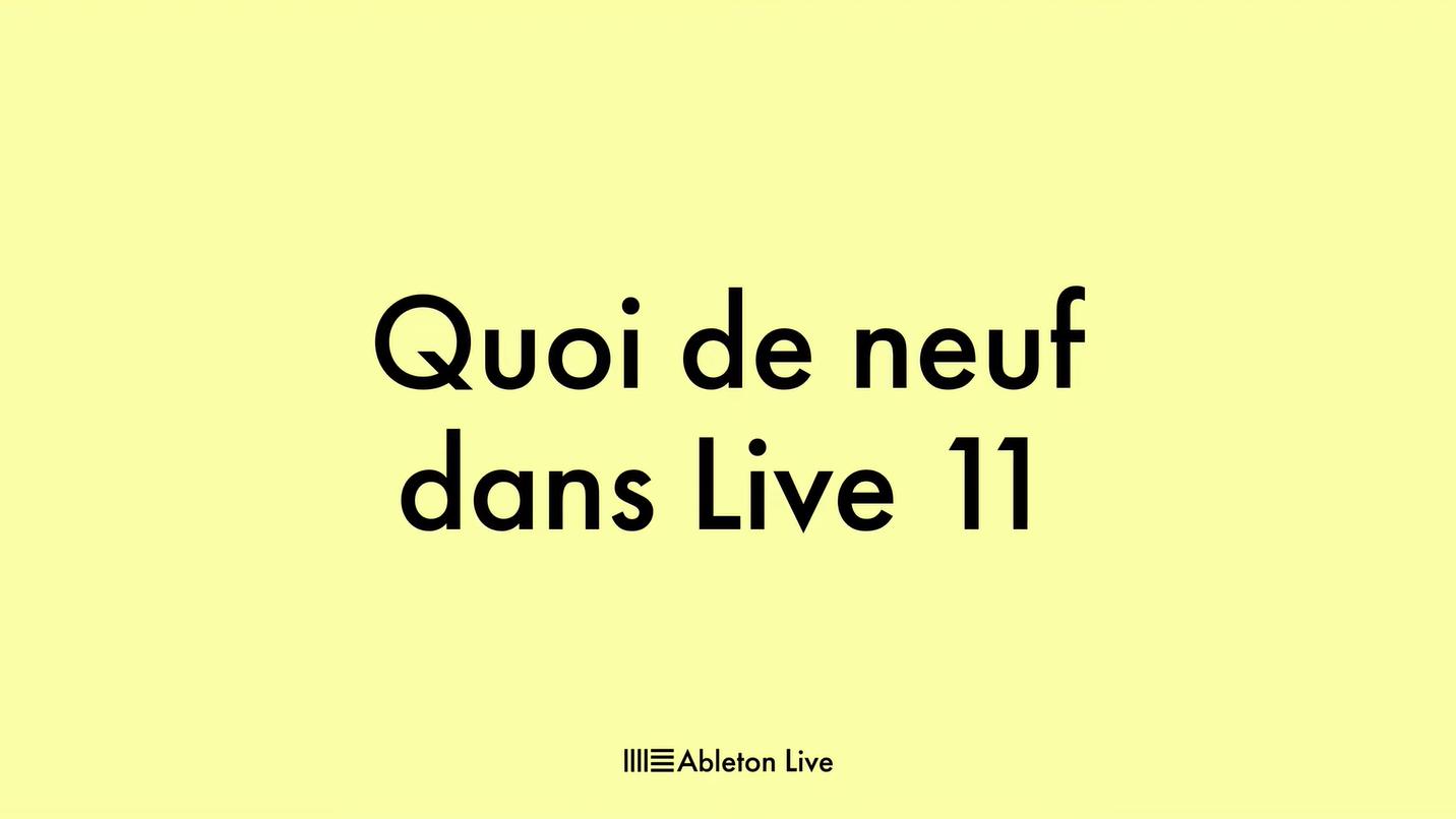 Nouveautés Live 11