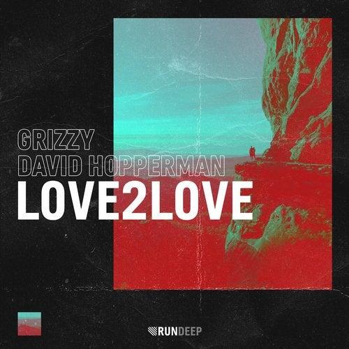 Pochette du single Love2Love de Grizzy et David Hopperman