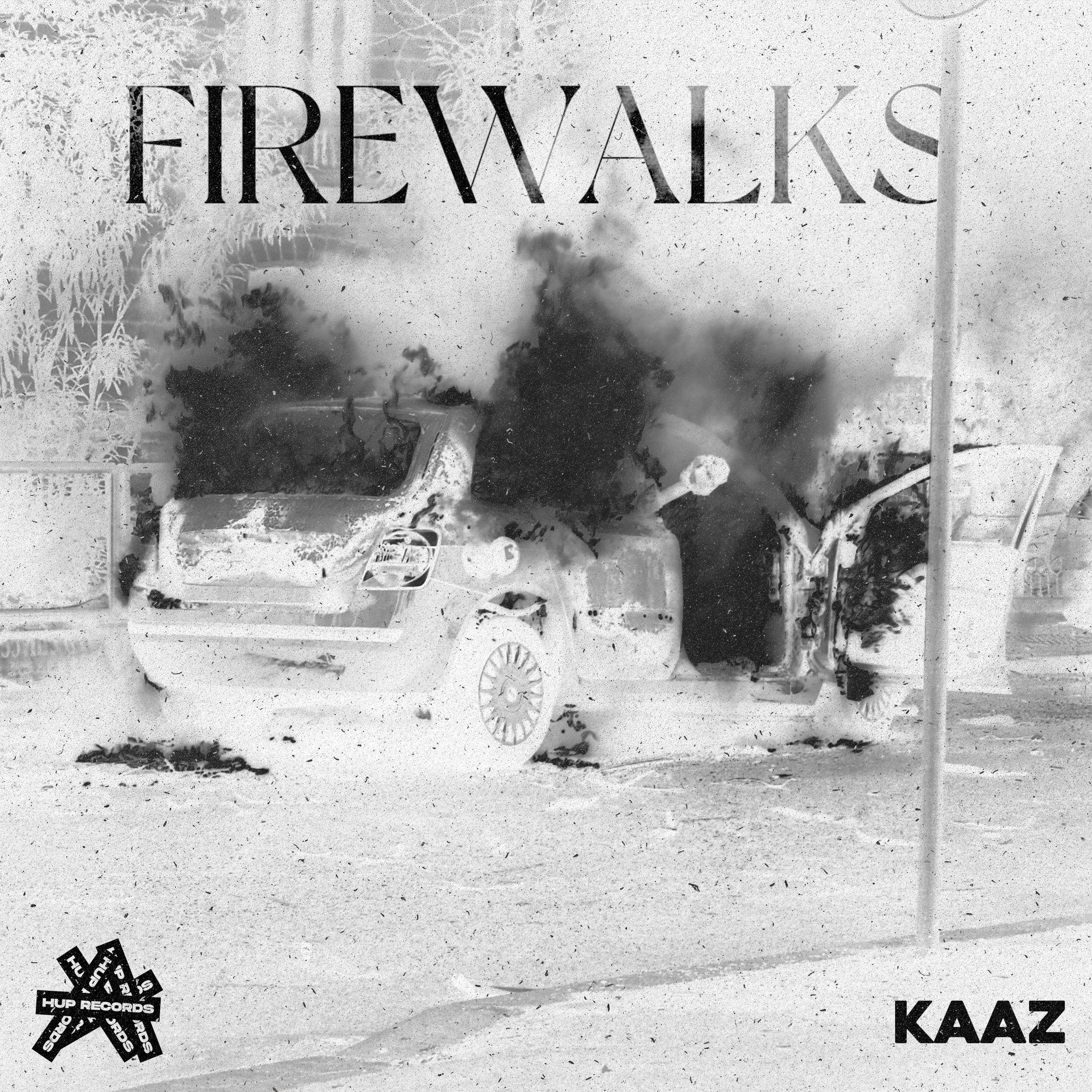 """Cover de """"Firewalks"""" le nouveau Kaaz chez Hup Records"""