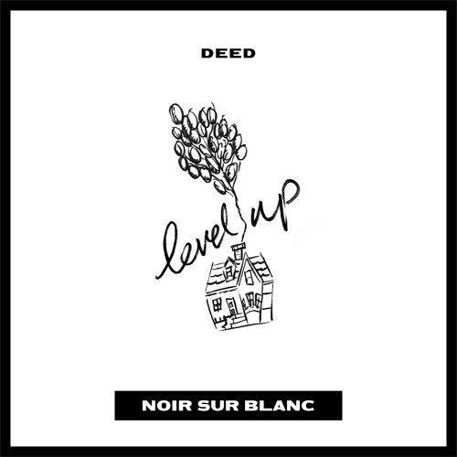 """Cover de """"Level Up"""" le nouveau Deed"""