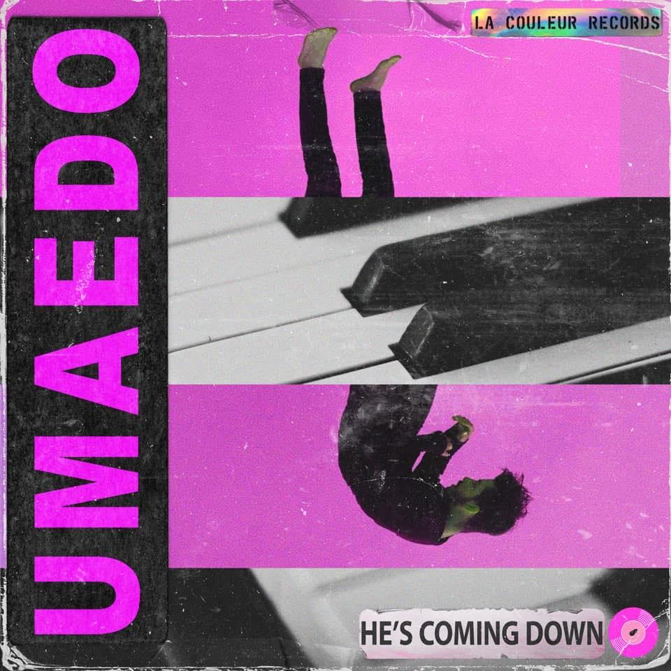 He's Coming Down Umaedo