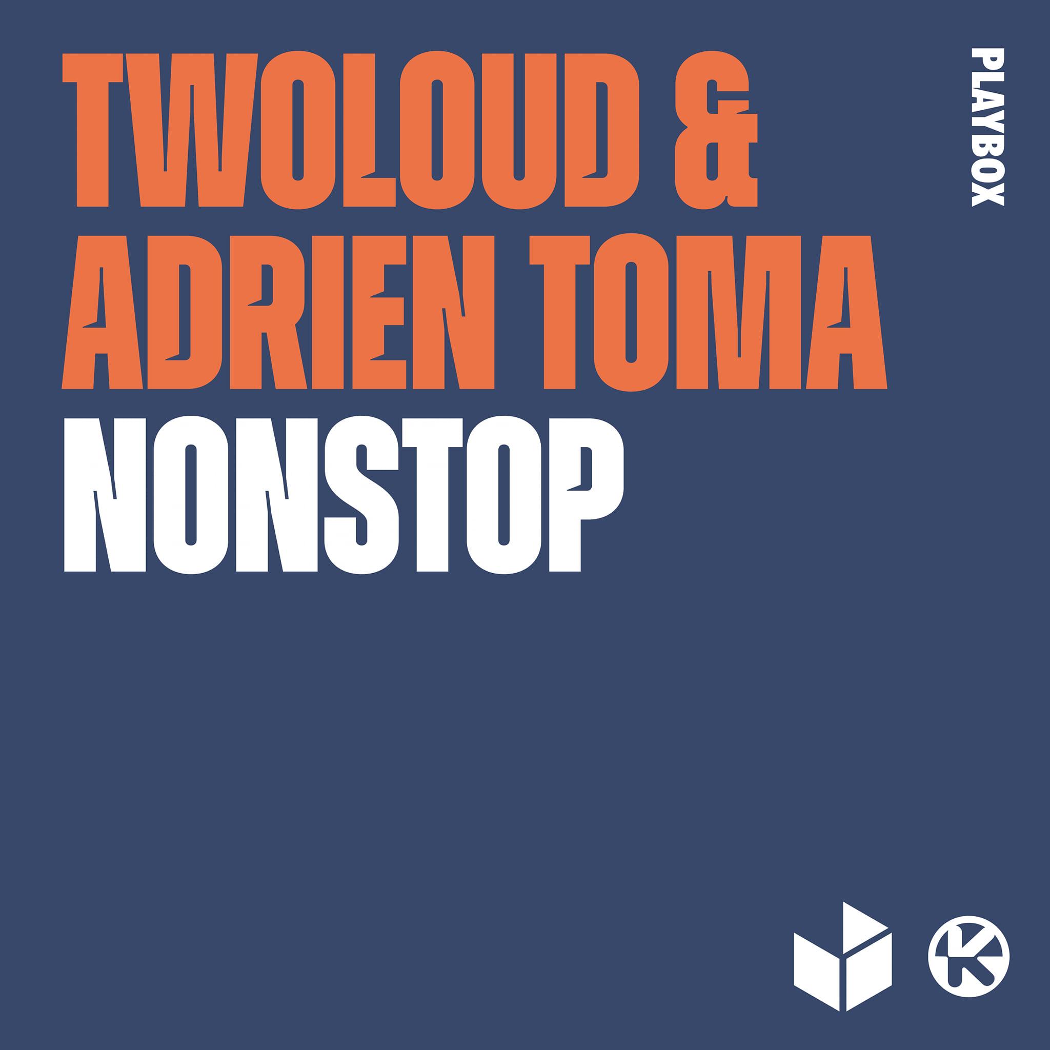 """Cover de """"Non Stop"""", la collab entre Adrien Toma et Twoloud"""