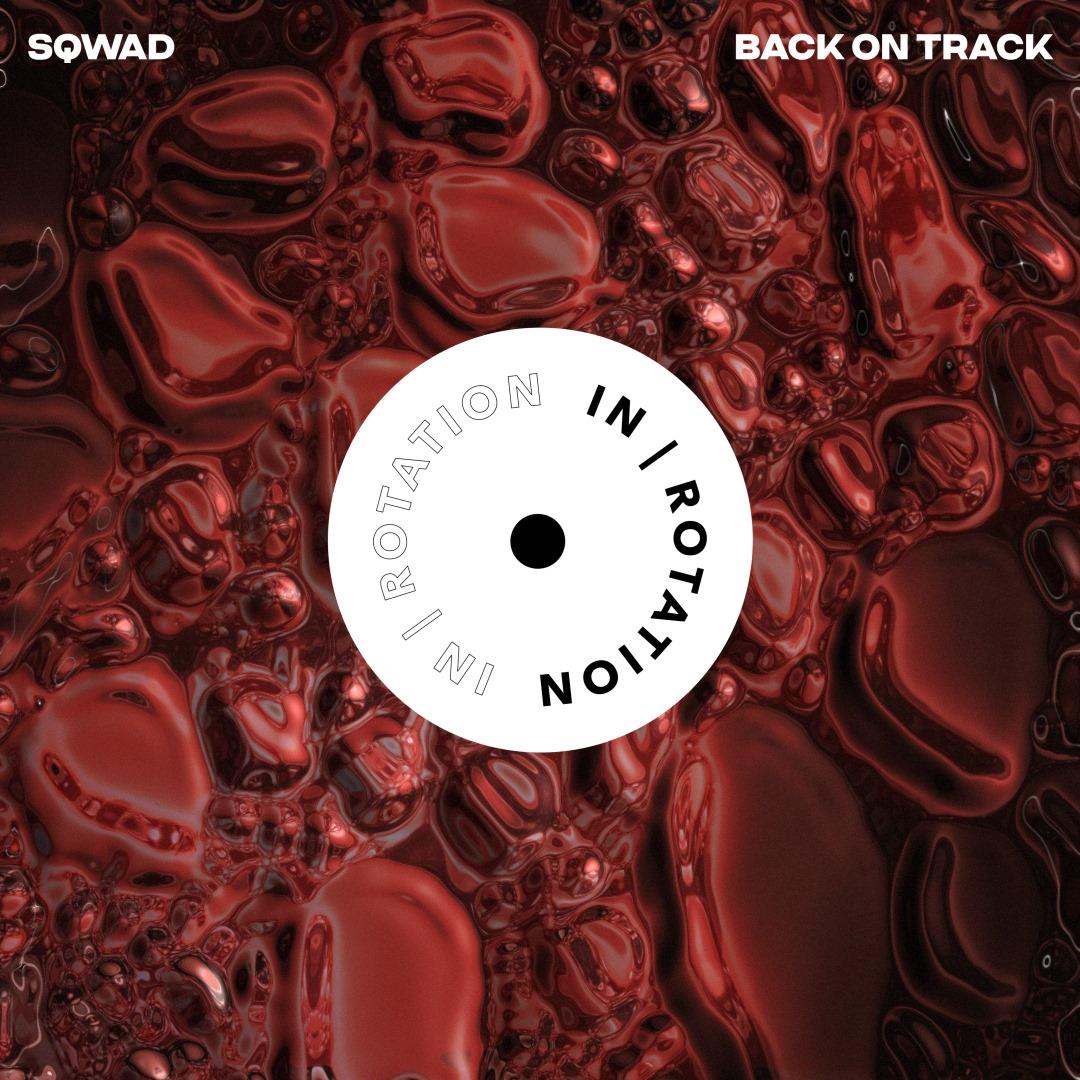 SQWAD BACK ON TRACK