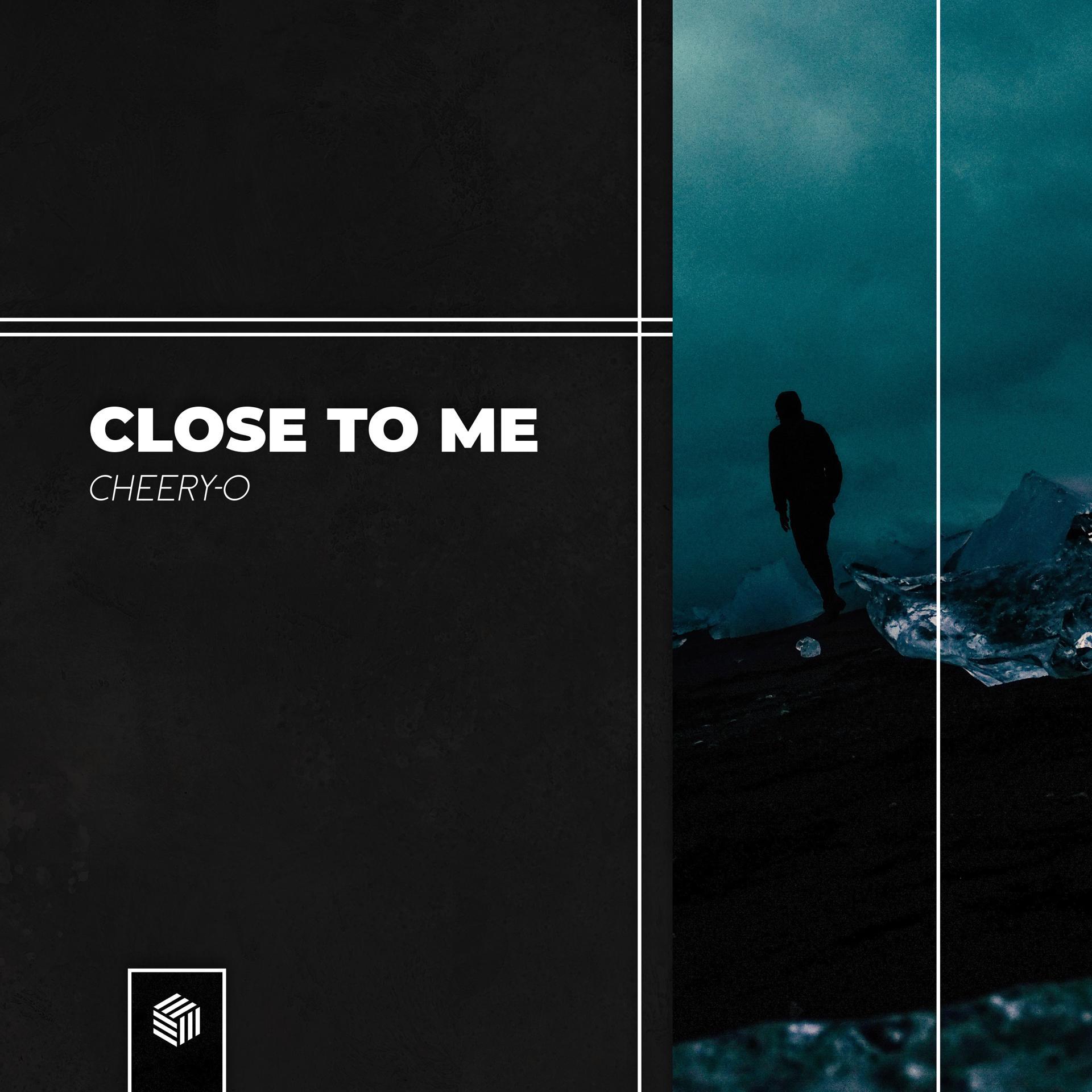 Close To Me Cheery-O
