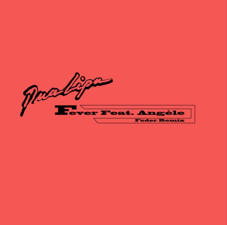 """Cover de """"Fever"""" de Dualipa Angèle, Feder remix"""