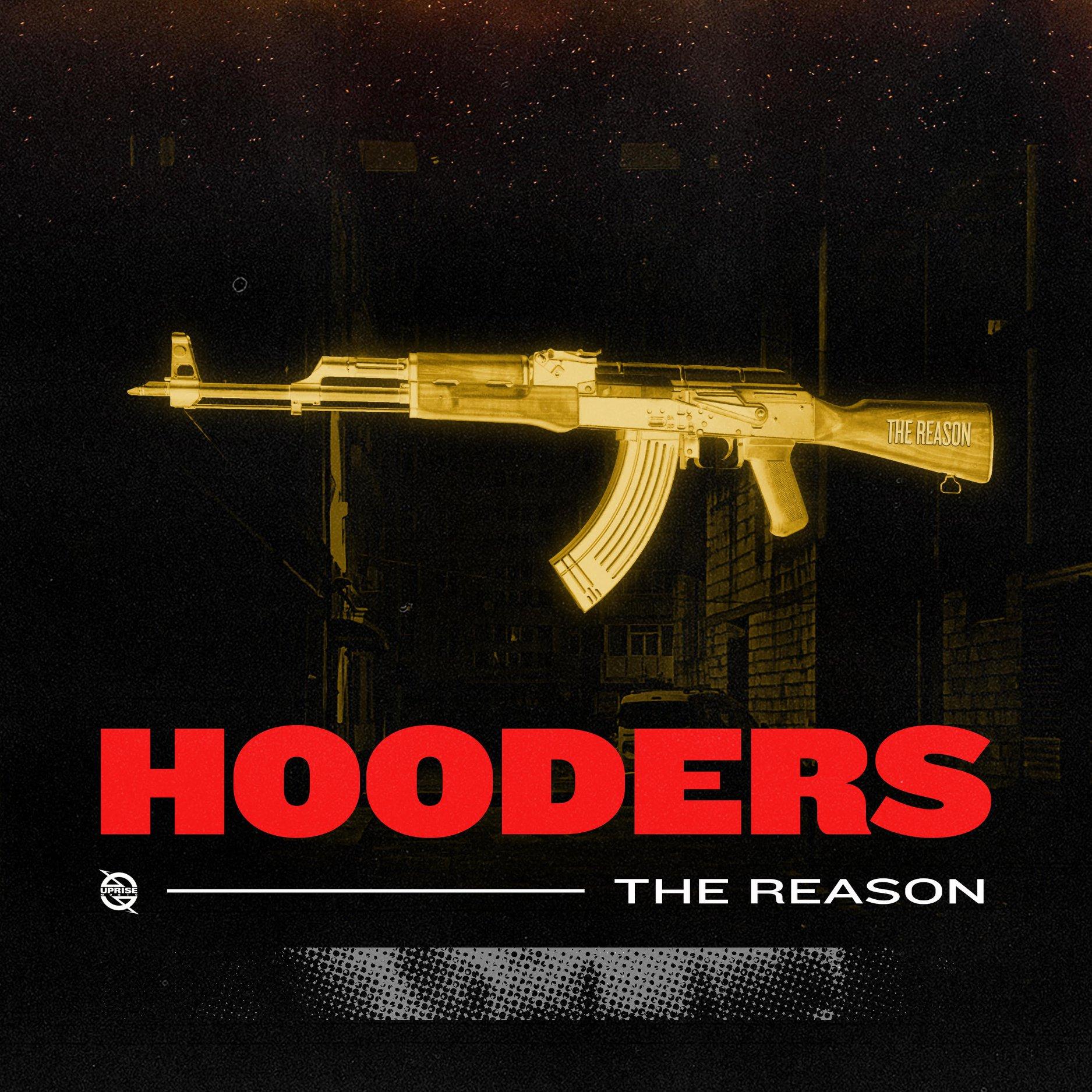 Hooders the reason