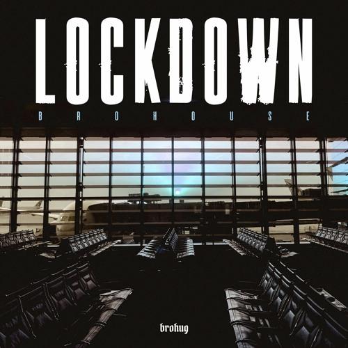 "Cover de l'album ""Lockdown"" par Brohug"