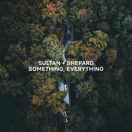 Sultan + Shepard Something Everything Cover