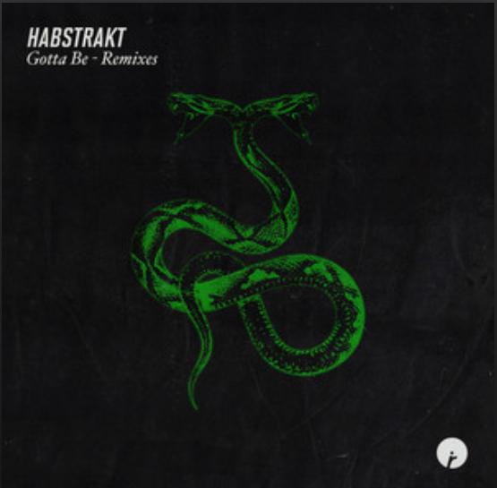 "Cover du remix pack de ""Gotta Be"" de Habstrakt"