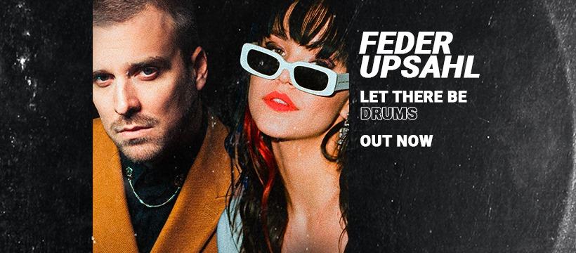 """cover de """"Let There Be Drums"""" de Feder et UPSAHL"""