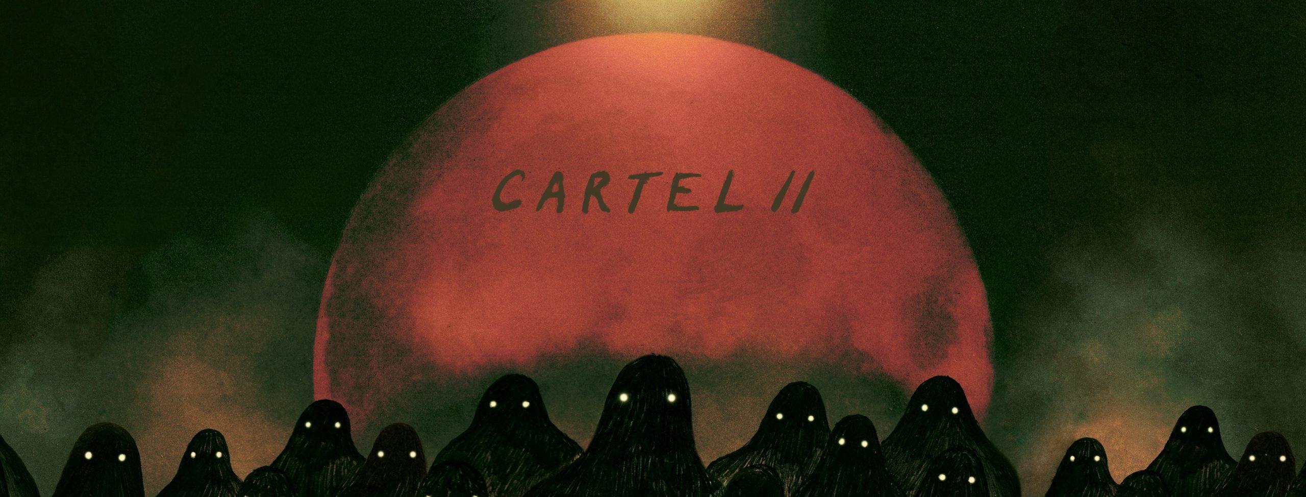 """Image de couverture de son EP """"Cartel II"""""""