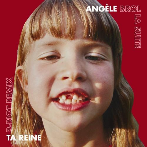 """Artwork du remix de """"Ta Reine"""" d'Angèle par P-Riot"""